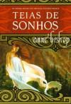Teias de Sonhos - Cristina Correia, Anne Bishop