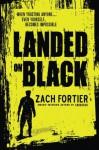 Landed on Black - Zach Fortier, Blue Harvest Creative