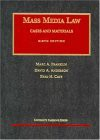 Mass Media Law: Cases and Materials, Sixth Edition (University Casebook) - Marc A. Franklin, David A. Anderson