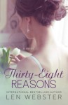 Thirty-Eight Reasons (Volume 2) - Len Webster