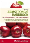 Armstrong's Handbook of Management and Leadership: Developing Effective People Skills for Better Leadership and Management - Michael Armstrong