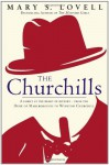 The Churchills: A Family at the Heart of History - Mary S. Lovell