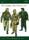 US Army Air Force (1) (Elite) (Vol 1) - Gordon Rottman, Francis Chin