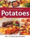 Potatoes (The Essential Recipe Cookbook Series) - Gina Steer