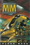 MM #7: Black Mask - Tito Faraci, Corrado Mastantuono