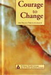 Courage to Change: One Day at a Time in Al-Anon II - Al-Anon Family Group