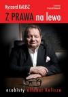 Z prawa na lewo - Ryszard Kalisz, Krzysztof Kotowski
