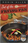 Out of the Frying Pan - Robin Allen