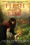 Flesh and Fire: Book One of the Vineart War (Audio) - Laura Anne Gilman, Anne Flosnik