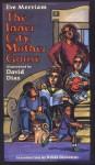 The Inner City Mother Goose - Eve Merriam, David Diaz