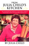 From Julia Child's Kitchen - Julia Child, Paul Child, Albie Walton