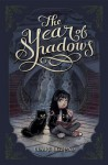 The Year of Shadows - Claire Legrand, Karl Kwasny