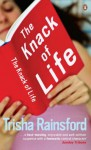 The Knack Of Life - Trisha Rainsford