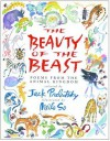 The Beauty of the Beast: Poems from the Animal Kingdom - Jack Prelutsky, Jack Prelutsky