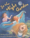 In the Night Garden - Barbara Joosse