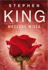 Mroczna wieża - Zbigniew A. Królicki, Stephen King