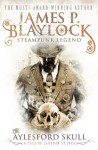 The Aylesford Skull - James P. Blaylock