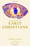 In Search of the Early Christians: Selected Essays - Wayne A. Meeks, H. Gregory Snyder, Allen R. Hilton