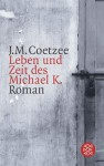 Life And Times Of Michael K Chapter 1 - J.M. Coetzee