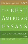 The Best American Essays 2007 - David Foster Wallace, Robert Atwan