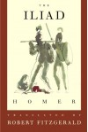 The Iliad: The Fitzgerald Translation - Homer, Robert Fitzgerald