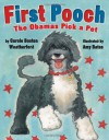 First Pooch: The Obamas Pick a Pet - Carole Boston Weatherford, Amy Bates