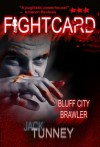 Bluff City Brawler (Fight Card) - Jack Tunney, Heath Lowrance