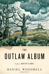The Outlaw Album: Stories (Audio) - Daniel Woodrell, Brian Troxell