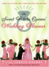 The Sweet Potato Queens' Wedding Planner/Divorce Guide - Jill Conner Browne