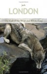 The Call of the Wild/White Fang - Jack London