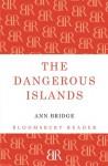 The Dangerous Islands - Ann Bridge