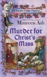 Murder for Christ's Mass - Maureen Ash