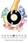 The Singles Club - Kieron Gillen, Jamie McKelvie