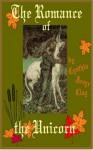 The Romance of the Unicorn - Cynthia Joyce Clay