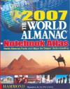 2007 World Almanac Notebook Atlas - Hammond World Atlas Corporation