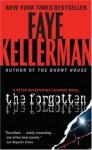 The Forgotten (Peter Decker/Rina Lazarus, #13) - Faye Kellerman, Barrett Whitener