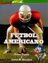 Futbol Americano = Football - Trace Taylor, Lucia M. Sanchez