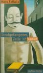 Strafgefangener, Zelle 32: Tagebuch 22. Juni-2. September 1924 - Hans Fallada, Günter Caspar