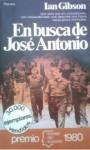 En busca de José Antonio - Ian Gibson