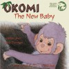 Okomi, the New Baby - Clive Dorman, Tony Hutchings