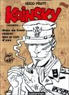 Koinsky raconte... Deux ou trois choses que je sais d'eux - Hugo Pratt