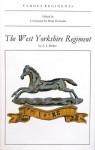Famous Regiments: The West Yorkshire Regiment - A.J. Barker, Brian Horrocks