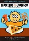 Snack Attack! Mad Libs Junior - Jennifer Frantz, Leonard Stern