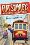 Flat Stanley's Worldwide Adventures #12: Escape to California - Jeff Brown, Macky Pamintuan