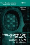 The Philosophy of Mind and Cognition: An Introduction - David Braddon-Mitchell, Frank Jackson
