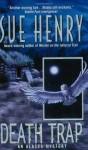 Death Trap - Sue Henry