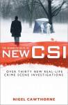 The Mammoth Book of New CSI - Nigel Cawthorne