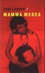 Mama Medea - Tom Lanoye, Euripides
