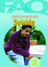 Frequently Asked Questions about Suicide (FAQ: Teen Life) - Sandra Giddens