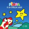 Pimpa e la stella Lulù (Piccole storie) (Italian Edition) - Francesco Tullio Altan